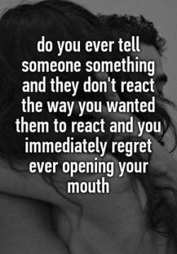 Do you ever tell someone something…